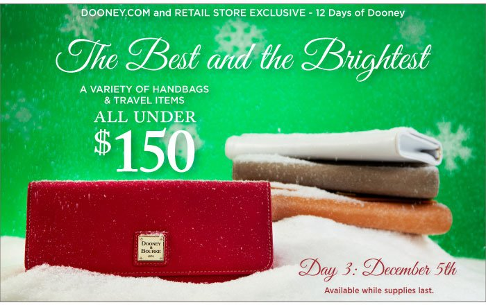 12 Days of Dooney - Day 3, Dec. 5th. The Best and the Brightest items all under $150