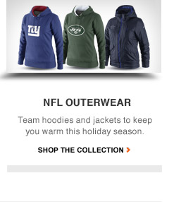 NFL OUTERWEAR | Team hoodies and jackets to keep you warm this holiday season. | SHOP THE COLLECTION
