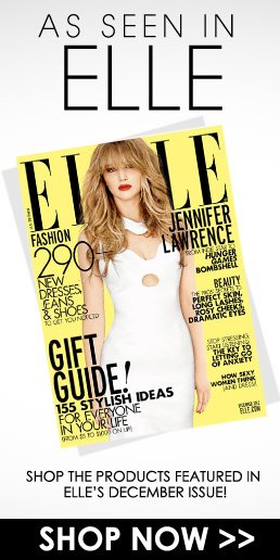 As Seen in Elle Shop the products featured in Elle's December issue! Shop Now>>