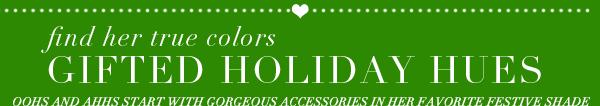 Gifted Holiday Hues
