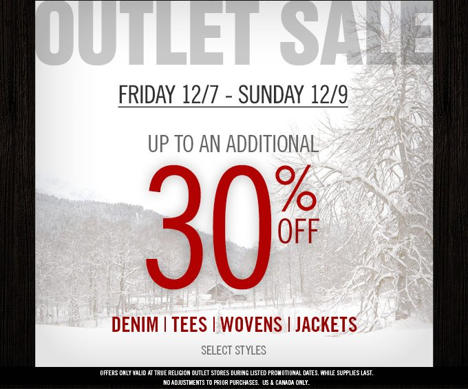 Outlet Sale Starts Friday: Up To An Additional 30% Off Select Denim & More