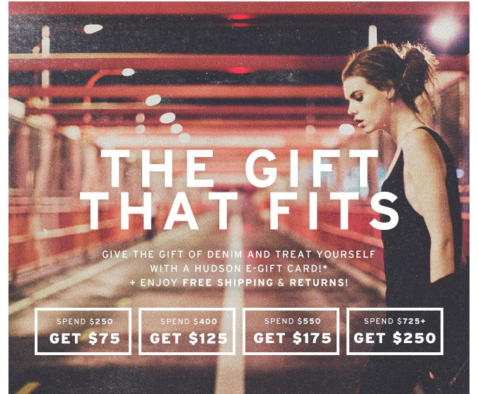 Spend $250+ And Receive An eGift Card + Free Shipping & Returns!