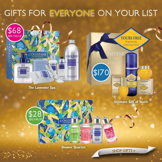 Great Gift Ideas for Everyone on Your List  THE LAVENDER SPA $68 ($90 Value)  Ultimate Gift of Youth $170  Shower Quartet $28 ($32 Value)  Shop Gifts >