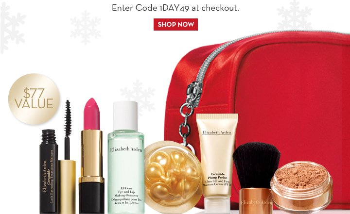 $77 VALUE. Enter Code 1DAY49 at checkout. SHOP NOW.