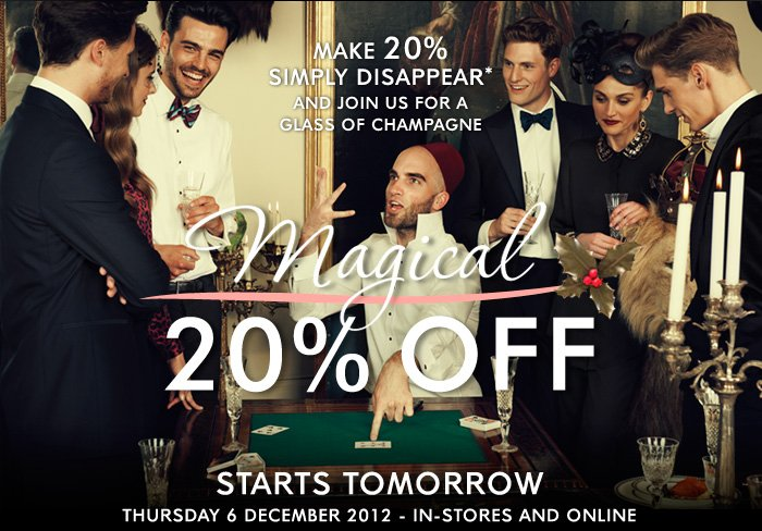MAGICAL 20% OFF STARTS TOMORROW