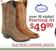 Old West Starting at $49.99
