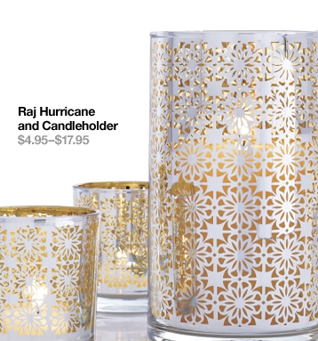 Raj Hurricane and Candleholder  $4.95-$17.95