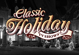 Classic Holiday TV Shows