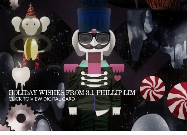 Holiday Wishes From 3.1 Phillip Lim