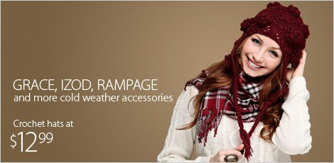 Grace, Izod, Rampage and More Cold Weather Accessories