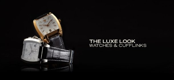 THE LUXE LOOK: WATCHES & CUFFLINKS