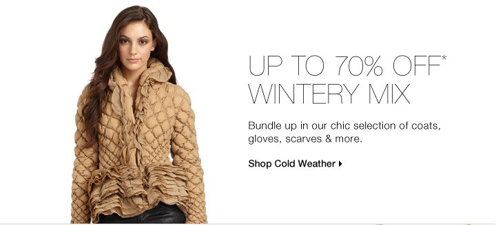 UP TO 70% OFF* WINTERY MIX