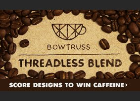 Score designs to win caffeine.