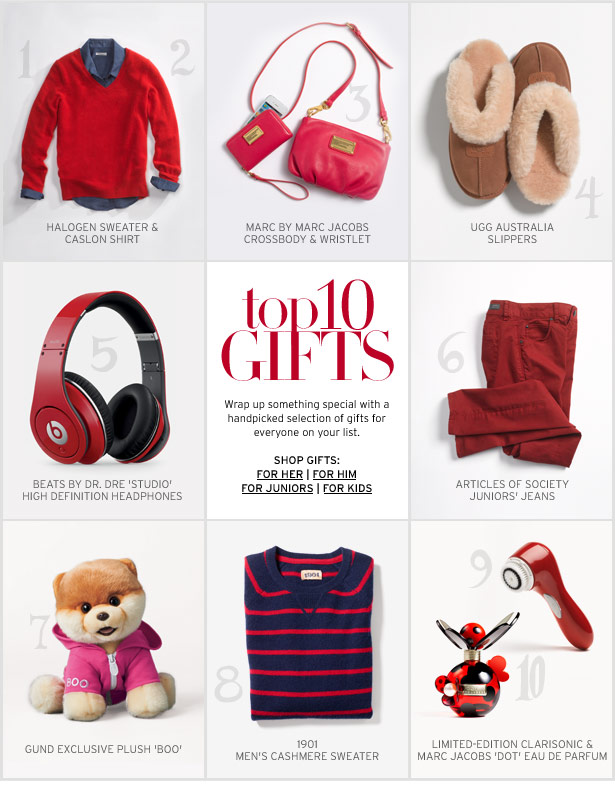 TOP 10 GIFTS - Wrap up something special with a handpicked selection of gifts for everyone on your list.