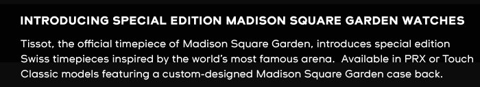 Introducing Special Edition Madison Square Garden Watches