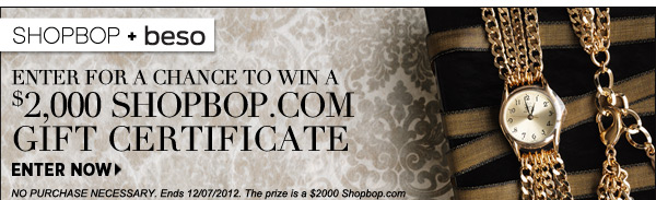 Enter to win $2,000 with Shopbop and Beso.com!