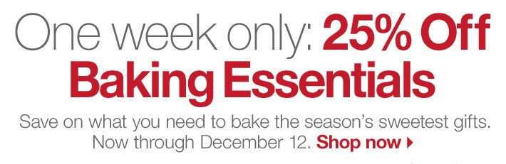 One week only: 25% Off Baking  Essentials