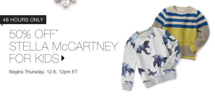 50% Off* Stella McCartney Kids…Shop Now