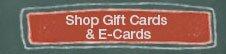 Shop Gift Cards & e-Cards