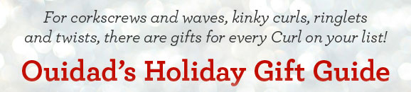 For corkscrews and waves, kinky curls, ringlets and twists, there are gifts for every Curl on your list! Ouidad's Holiday Gift Guide