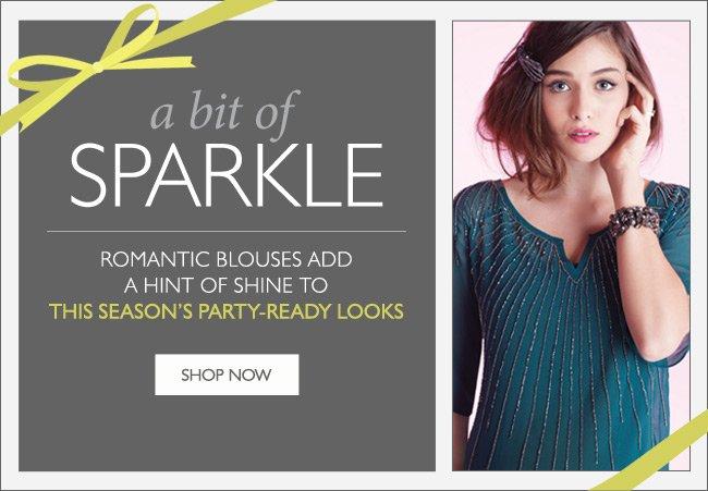 Blouses: a bit of sparkle