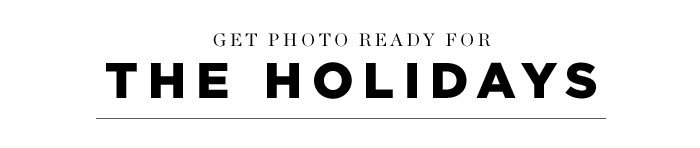 Get photo ready for the holidays