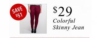Colorful Skinny Jean