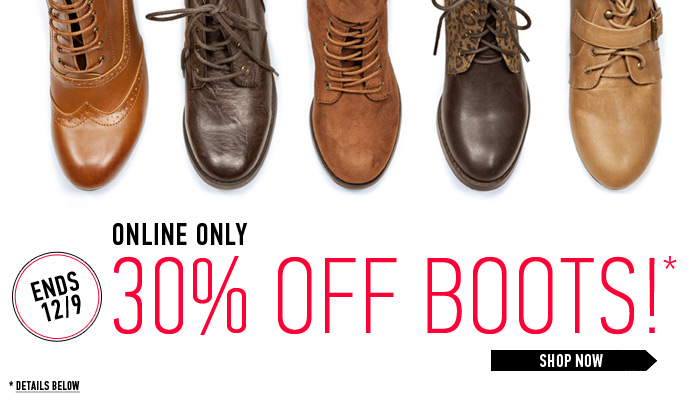 Online Exclusive: 30% Off Boots! - Shop Now