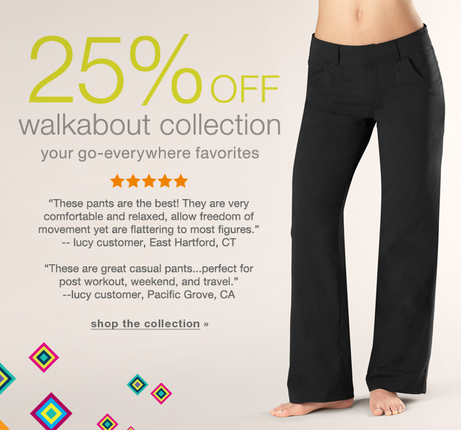 25% off Walkabout collection. Shop the collection.