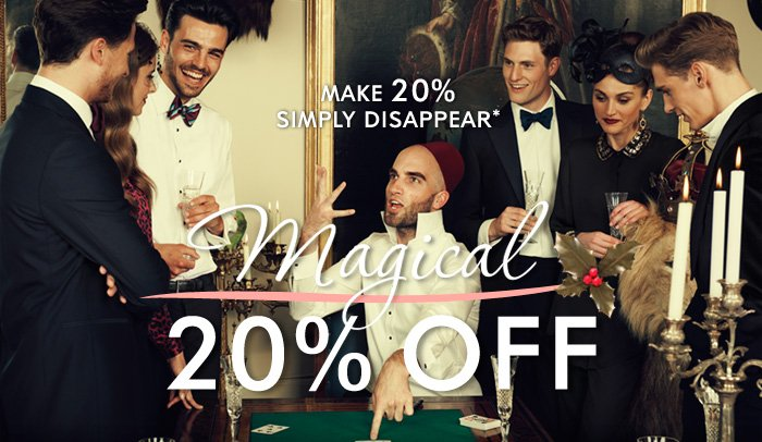 MAGICAL 20% OFF
