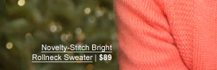 Novelty-Stitch Bright Rollneck Sweater | $89