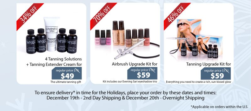 Purchase our 4 Tanning Solutions + Tanning Extender Cream for $49, Airbrush Upgrade Kit for $59 or our Tanning Upgrade Kit for $59.