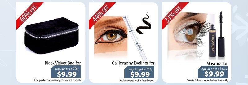 Purchase our Black Velvet Travel Bag for $9.99, Calligraphy Eyeliner for $9.99 or our Mascara for $9.99.