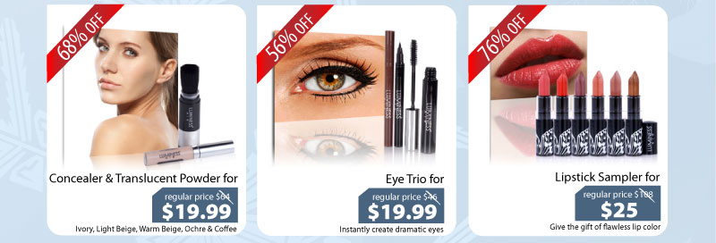 Purchase our Concealer & Translucent Powder for $19.99, Eye Trio for $19.99 or our Lipstick Sampler for $25.