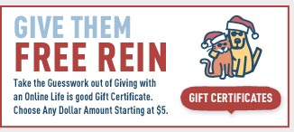 Give Them Free Rein - Give Them A Life is good Gift Certificate
