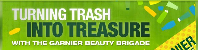 Join us in turning trash into treasure