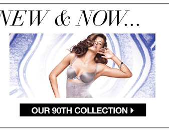 What's Hot, New & Now Our New 90th Collection