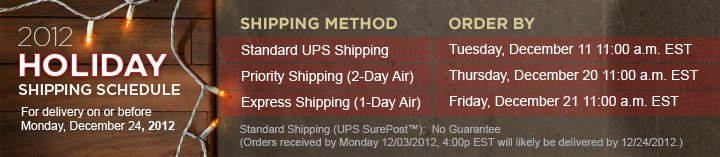 2012 Holiday Shipping Schedule