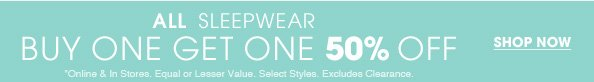 BOGO 50% Off Sleepwear