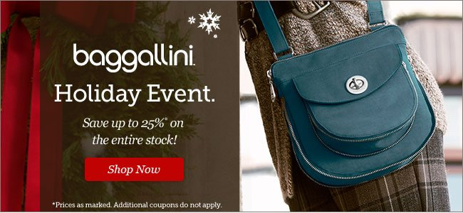baggallini Holiday Event. Save up to 25% on the entire stock!