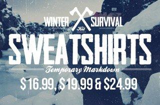 Sweatshirts – $16.99, $19.99 & $24.99