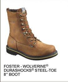 "Foster - Wolverine Durashocks Steel Toe 8"""