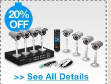20% OFF SELECT SURVEILLENCE KITS!*