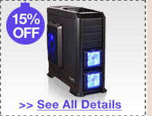 15% OFF ALL ZALMAN COMPUTER CASES!*