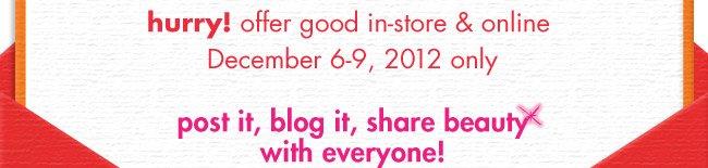 December 6-9, 2012 only