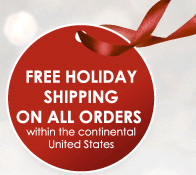 Free Holiday Shipping on All Orders Within the Continental United States