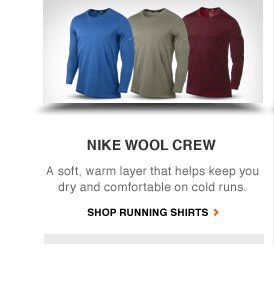 NIKE DRI-FIT WOOL CREW | A soft, warm layer that helps keep you dry and comfortable on cold runs. | SHOP RUNNING SHIRTS