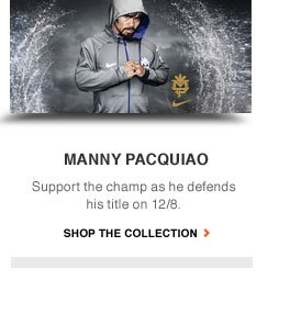 MANNY PACQUIAO | Support the champ as defends his title on 12/8. | SHOP THE COLLECTION