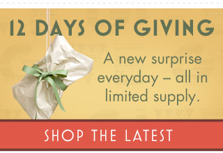 12 Days of Giving - shop the latest