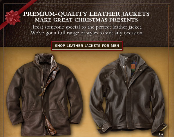 Premium-quality leather jackets make great Christmas presents. Treat someone special to the perfect leather jacket. We've got a full range of styles to suit any occassion.     Shop Leather Jackets For Men